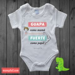 "Body manga larga para bebés ""Guapa como mamá y fuerte como papa"""