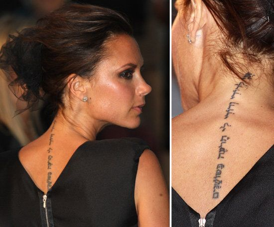"Victoria Beckham has a Hebrew scripture meaning ""I am my beloved's and my beloved is mine, who grazes among lilies"" inked on her neck. David has the same tattoo on his left arm."