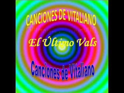 El Último Vals - Canción de Vitaliano - Mariachi  - ¡Viva México!