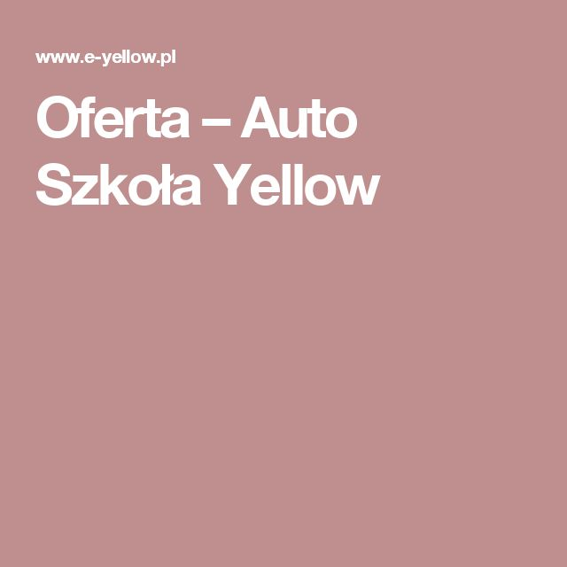 Oferta – Auto Szkoła Yellow