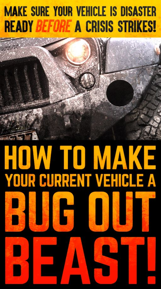 Is Your Vehicle Bug Out Ready?? Find out now with this FREE Guide!!