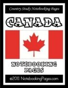 FREE Country Study - Canada Notebooking Pages (132 pages)