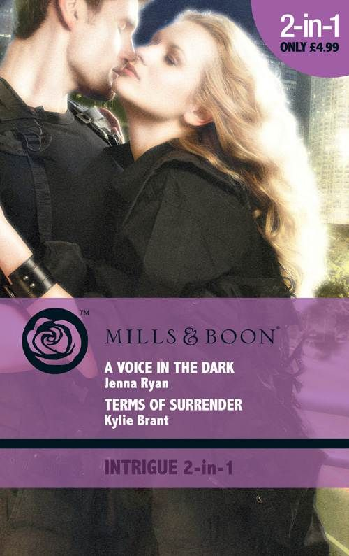 A Voice in the Dark: AND Terms of Surrender (Mills & Boon Intrigue): Jenna Ryan, Kylie Brant: 9780263882322: Amazon.com: Books