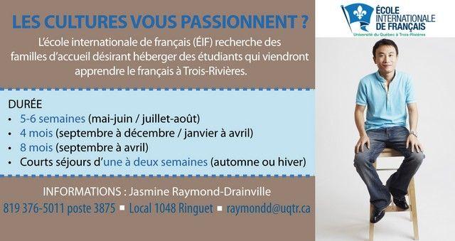 L'École international de français de l'UQTR recherche des familles d'accueil pour l'été 2013.