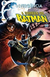 LIGA HQ - COMIC SHOP CONVERGÊNCIA A SOMBRA DO BATMAN #1 PARA OS NOSSOS HERÓIS NÃO HÁ DISTÂNCIA!!!