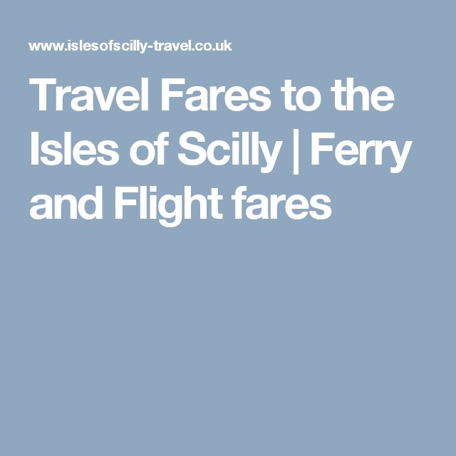Travel Fares to the Isles of Scilly | Ferry and Flight fares
