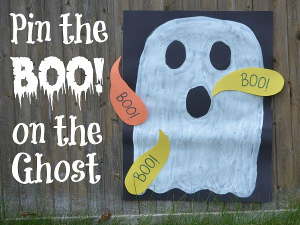 "Pin the Boo! on the Ghost Paint a ghost onto posterboard, and cut out a construction paper ""Boo!"" for each child. Place rolled tape on the back of each Boo, and have the children take turns trying to pin (or tape) the Boo onto the ghost. The child whose turn it is is blindfolded. For extra fun, instead of a blindfold, use a large witch hat to cover the child's eyes."