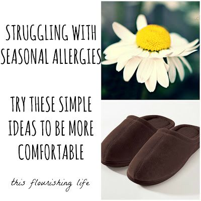 Struggling With Seasonal Allergies? Try These Simple Ideas To Be More Comfortable #sponsored http://www.thisflourishinglife.com/2013/05/struggling-with-seasonal-allergies-try.html