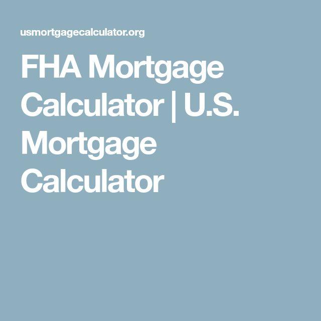 FHA Mortgage Calculator | U.S. Mortgage Calculator