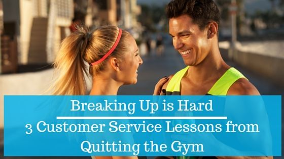 Quitting the gym never seems to be easy. Here are 3 customer service lessons from my experience. #custserv #customerservice #CX