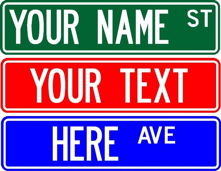 The 25 Best Ideas About Custom Street Signs On Pinterest