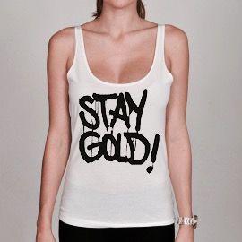 Débardeur Femme Stay gold dispo sur www.a-tshop.com  http://a-tshop.com/debardeur/144-debardeur-femme-stay-gold.html