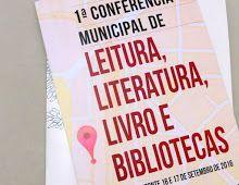 1ª CONFERÊNCIA MUNICIPAL DE LEITURA, LITERATURA, LIVROS E BIBLIOTECAS