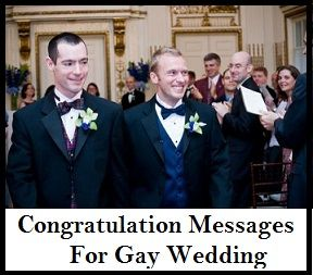 Congratulation Messages : Congratulation Messages For Gay Marriage