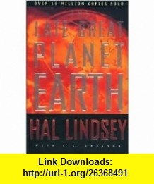 The Late Great Planet Earth - Hal Lindsey Carole C. Carlson - Google Books