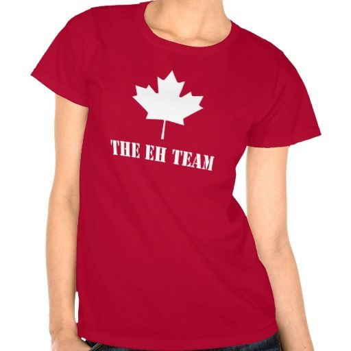 Canada The Eh Team FUNNY Canadian Tee Shirt  #canada
