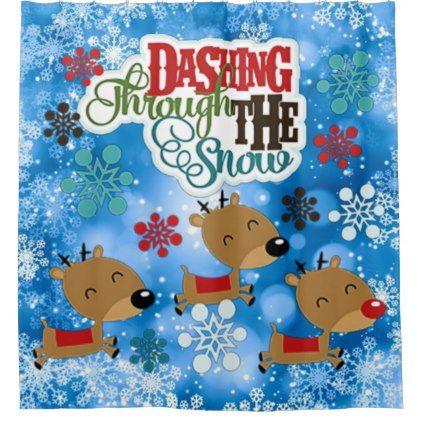 Dashing Throw The Snow Shower Curtain - Xmas ChristmasEve Christmas Eve Christmas merry xmas family kids gifts holidays Santa