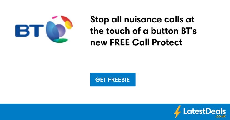 Stop all nuisance calls at the touch of a button BT's new FREE Call Protect