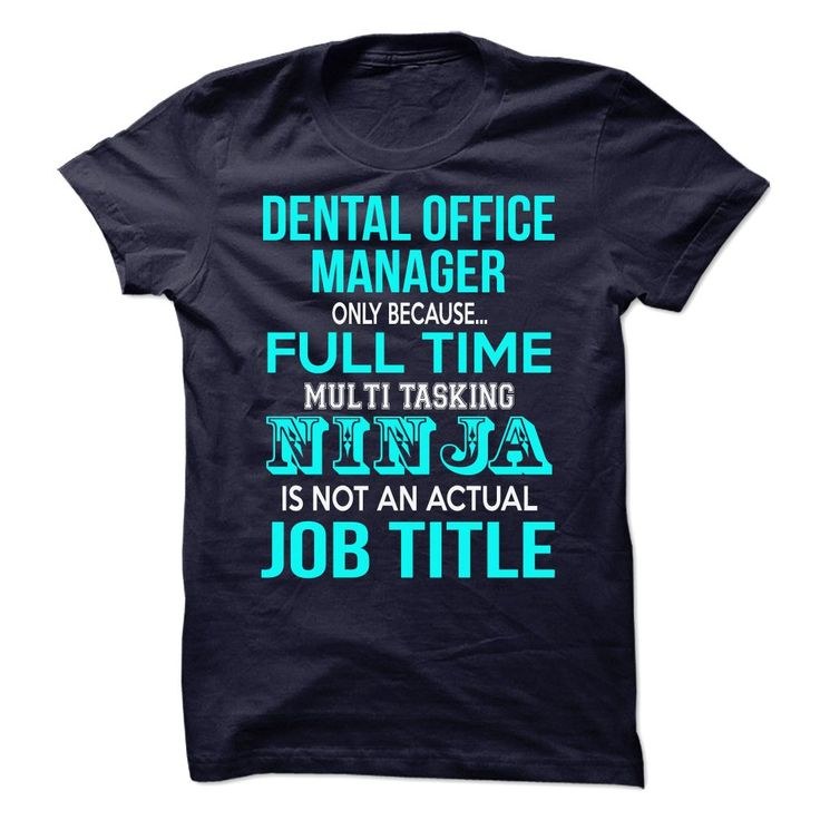 The 25+ best Dental shirts ideas on Pinterest Dental life, Rda - dental office manager duties