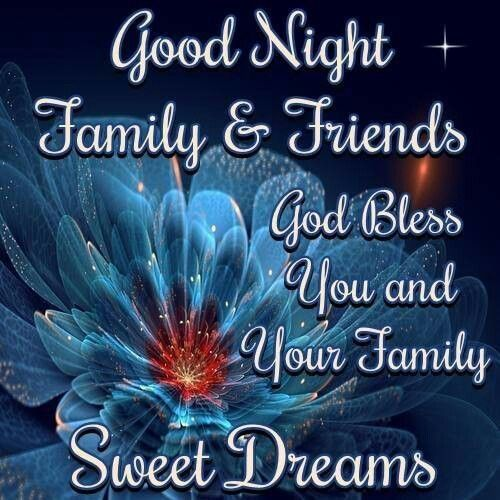 goodnight family friends | Good Night Family And Friends Quotes Goodnight wishes