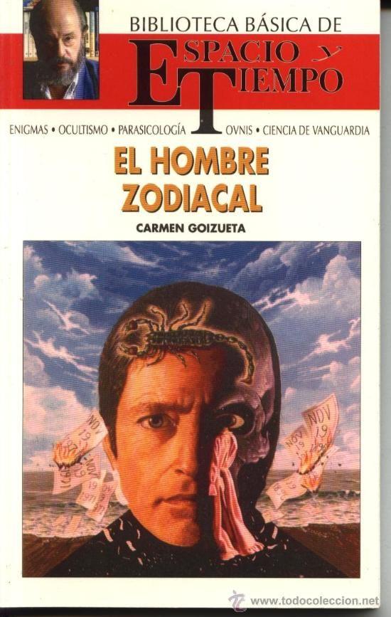 EL HOMBRE ZODIACAL, CARMEN GOIZUETA, Bibioteca Básica De Espacio y Tiempo 1991