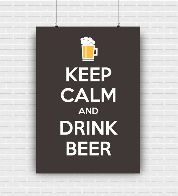 Keep calm and drink beer printable art quote by GraphicCorner