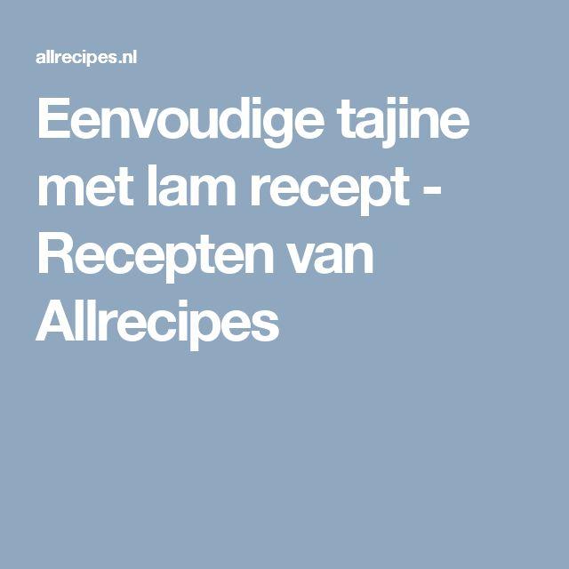 Eenvoudige tajine met lam recept - Recepten van Allrecipes