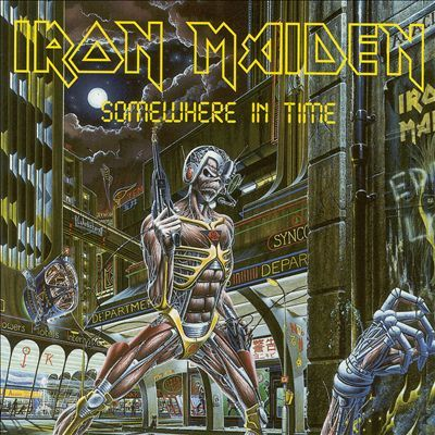 Iron Maiden  //  Somewhere in Time (1986)