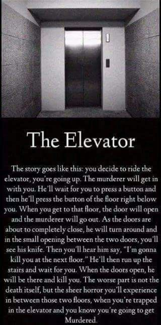 25 best ideas about scary creepy stories on pinterest for 1 story elevator