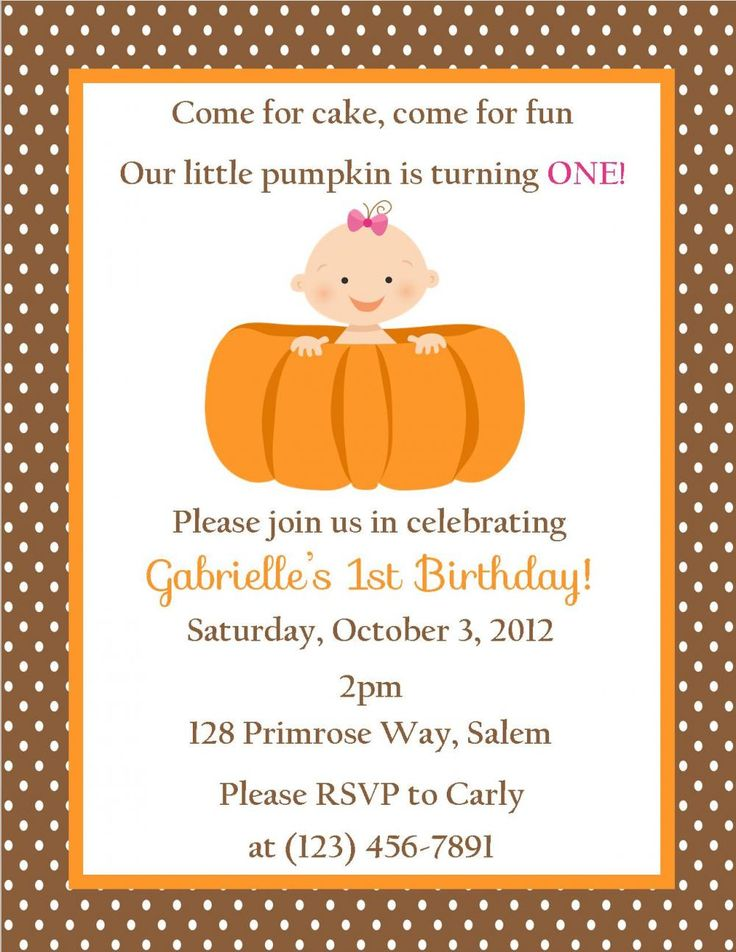Pumpkin 1st Birthday Invitation - Printable File @Joanna Szewczyk Gierak Cardona-Lozada for Kaitlyn! ;)