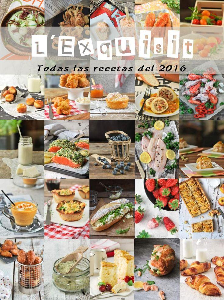 Todas las recetas del blog L´Exquisit publicadas en el año 2016