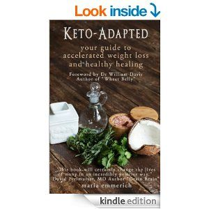Keto-Adapted - Kindle edition by Maria Emmerich, William Davis, David Perlmutter. Health, Fitness & Dieting Kindle eBooks @ Amazon.com.