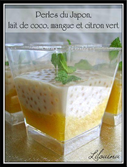 Perles du Japon au lait de coco sur lit de mangue au citron vert...