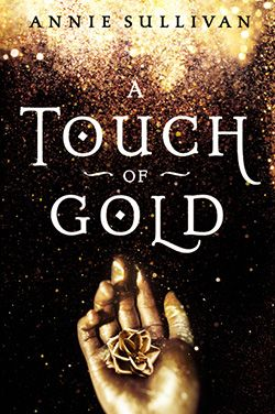 Blink readers, I'm so excited to introduce you to Annie Sullivan, a debut author with an AMAZING book. A Touch of Gold tells the story of Kora, the daughter King Midas turned to gold. Ten years have passed since her father gave up The Touch, but Kora has powers of her own she's desperately trying Read More >