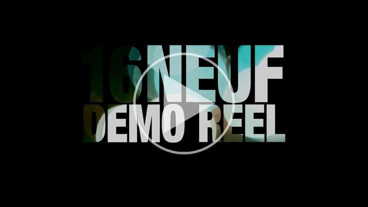 Demo Reel - 16 Neuf