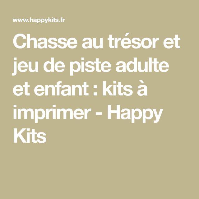 Chasse au trésor et jeu de piste adulte et enfant : kits à imprimer - Happy Kits