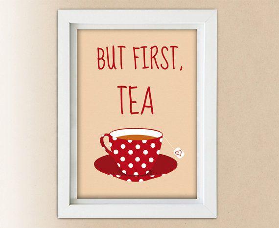 Kitchen decor but first tea print wall art  by StravaganzaArt, $13.00