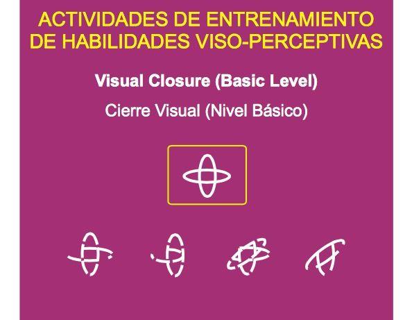 CIERRE VISUAL. 200 ACTIVIDADES DE ENTRENAMIENTO DE HABILIDADES VISO-PERCEPTIVAS