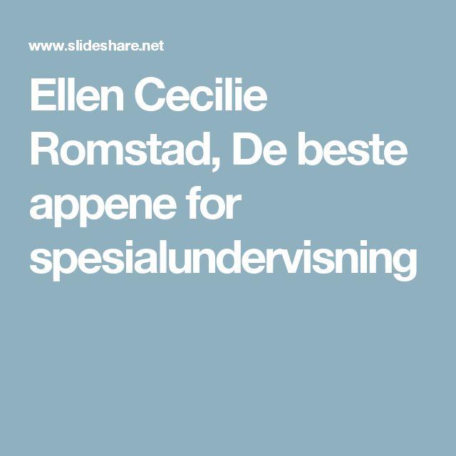 Ellen Cecilie Romstad, De beste appene for spesialundervisning
