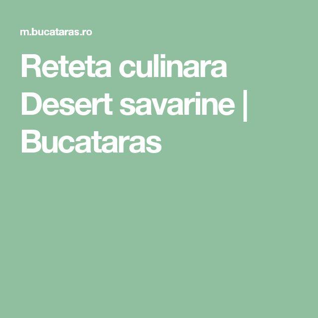 Reteta culinara Desert savarine | Bucataras