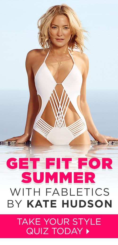 GET FIT FOR SUMMER WITH FABLETICS BY KATE HUDSON & OUR EXCLUSIVE VIP OFFER - GET YOUR FIRST OUTFIT FOR $15! Limited Time Only, Offer ends 7/05/2016. Discover Workout Outfits for 2016 that is Curated for Your Lifestyle by taking our Lifestyle Quiz to take advantage of this offer!