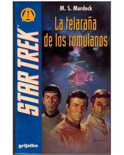 LA TELARAÑA DE LOS ROMULANOS. STAR TREK 7