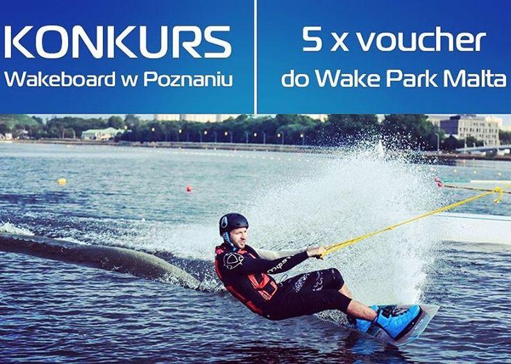www.bit.ly/AplikacjaKonkursowa #konkurs #wakeboarding #poznań