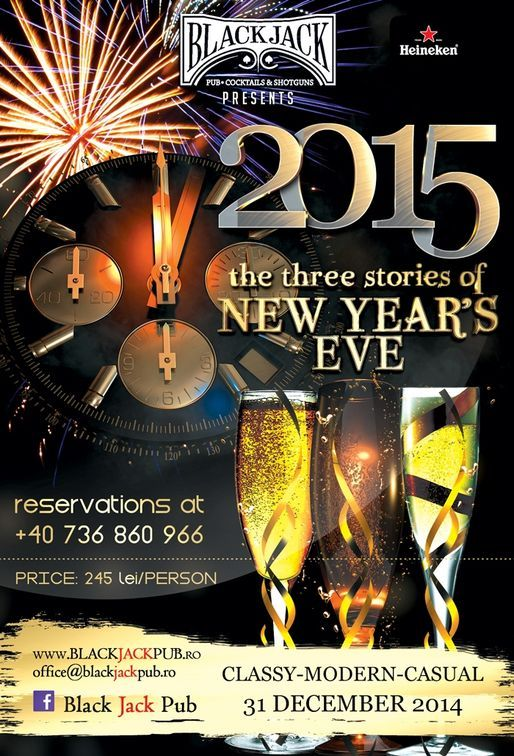 The three stories of New Year's Eve - petrecere de Revelion marca Black Jack Pub!!!