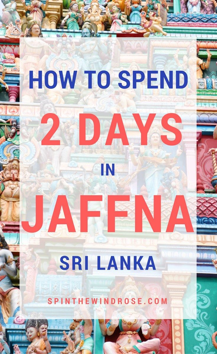 A hugely significant place in Hindu-Tamil history, the city of Jaffna is bursting with tradition, culture and colour. Here is how I spent two days there.    Jaffna | Sri Lanka | Asia | spinthewindrose.com