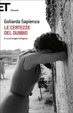 Goliarda Sapienza, Le certezze del dubbio, Super ET