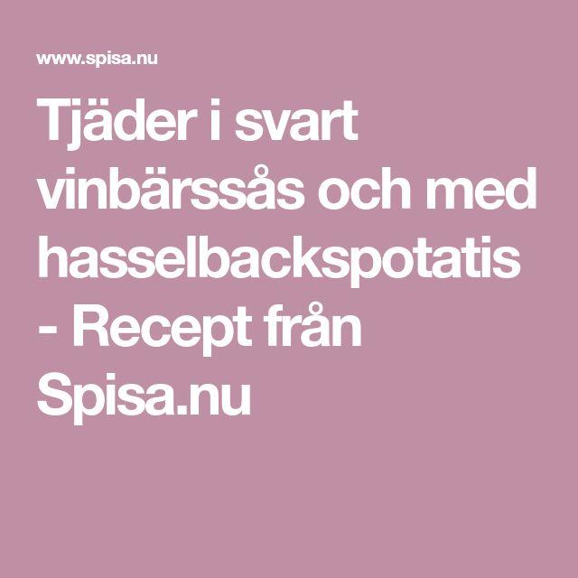 Tjäder i svart vinbärssås och med hasselbackspotatis - Recept från Spisa.nu
