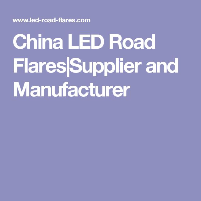 China LED Road Flares|Supplier and Manufacturer