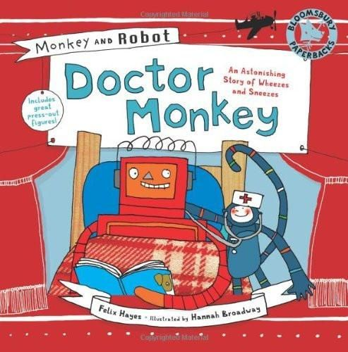 Monkey and Robot: Doctor Monkey [Paperback] [Dec 24, 2013] Hayes, Felix and B]