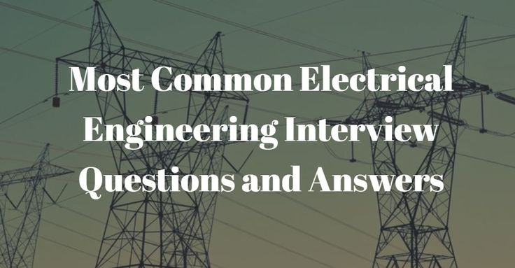 Electrical engineering interview